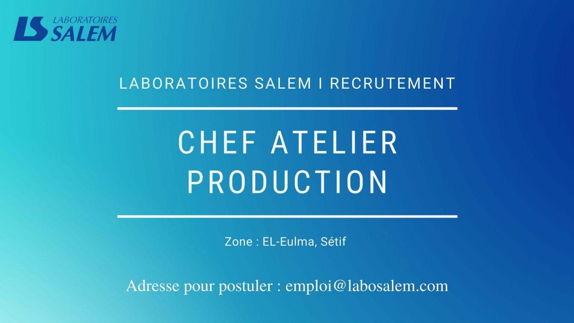 chef d'atelier, recrutement, laboratories salem, pharma, hiring, emplois, travail, job, khedma, production