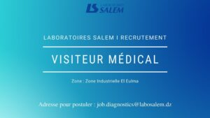 offre d'emploi visiteur medical,labosalem emploi,emploi,khedma